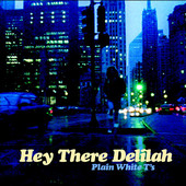 Plain White T's | Hey There Delilah - EP